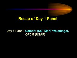 Day 1 Panel - Key Discussion Results