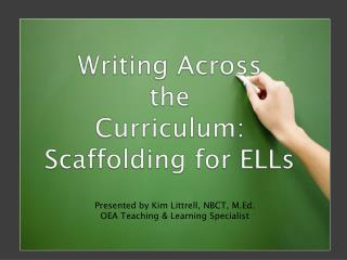 Writing Across  the  Curriculum:  Scaffolding for ELLs