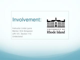 Involvement: