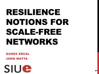Resilience Notions for Scale-Free  Networks