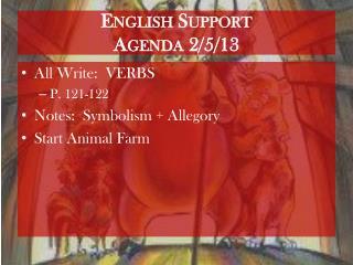 English Support Agenda 2/5/13