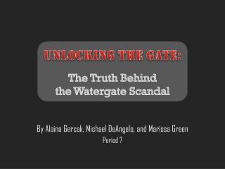 Unlocking the Gate: