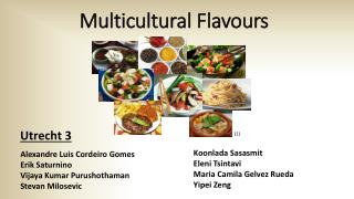Multicultural  Flavours