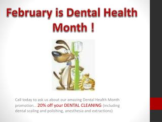 February is Dental Health  Month !