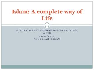 Islam: A complete way of Life