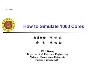 How  to Simulate 1000 Cores
