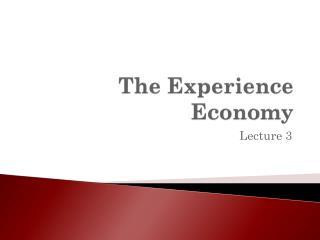 The Experience Economy