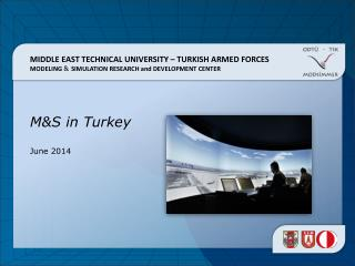 MIDDLE EAST TECHNICAL UNIVERSITY – TURKISH ARMED FORCES