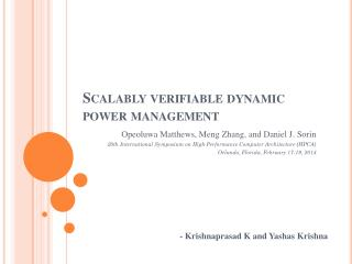 Scalably verifiable dynamic power management