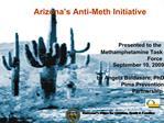Arizona s Anti-Meth Initiative