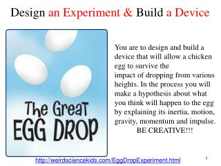 Design  an Experiment &  Build a Device