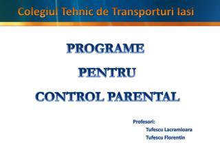 PROGRAME  PENTRU  CONTROL PARENTAL