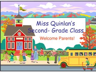 Miss Quinlan's Second- Grade Class