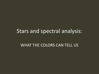 Stars and spectral analysis: