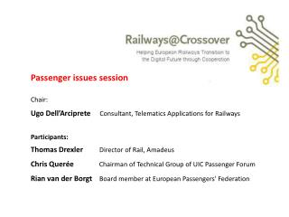 Passenger issues session Chair :