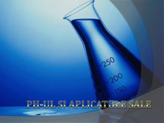 Ph- ul si aplicatiile  sale