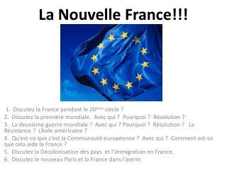 La Nouvelle France!!!