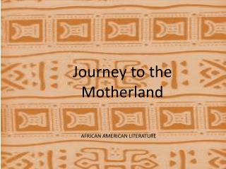 Journey to the Motherland