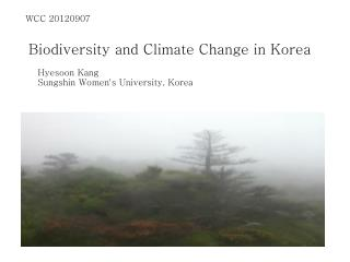 Biodiversity and Climate Change in Korea