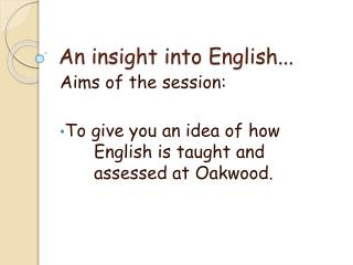 An insight into English...