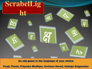 ScrabelLight : An  edu -game in the language of your choice