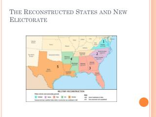 The Reconstructed States and New Electorate