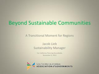 Beyond Sustainable Communities