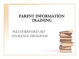 Parent Information Training