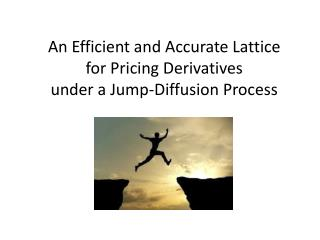 An Efficient and Accurate Lattice  for Pricing Derivatives  under a Jump-Diffusion Process