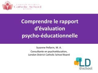 Comprendre le rapport d'évaluation  psycho-éducationnelle