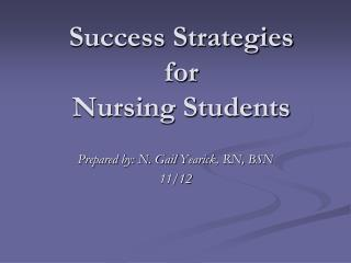 Success Strategies  for  Nursing Students