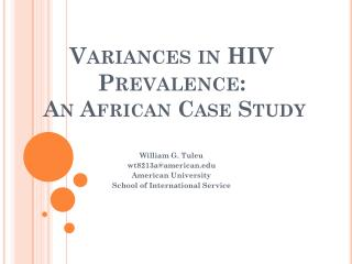 Variances in HIV Prevalence:  An African Case Study