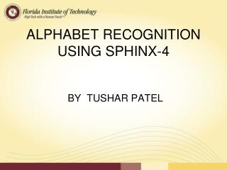 ALPHABET RECOGNITION USING SPHINX-4