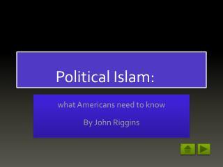 Political Islam: