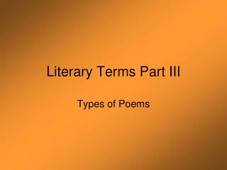 Literary Terms Part III