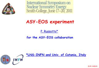 ASY-EOS experiment