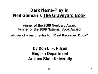 Dark Name-Play in  Neil Gaiman s The Graveyard Book  winner of the 2009 Newbery Award winner of the 2009 National Book A