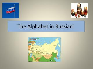 The Alphabet in Russian!