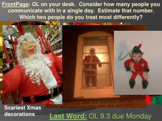 Last Word:  OL  9.3  due  Monday