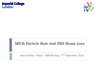MICE  Particle  Rate and ISIS Beam Loss