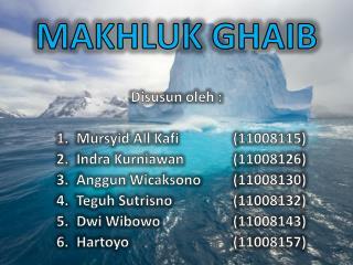 MAKHLUK  GHAIB