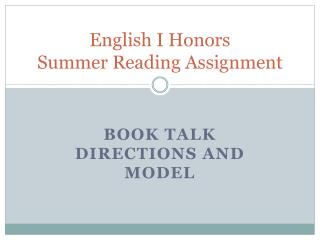 English I Honors Summer Reading Assignment