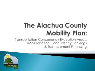 The Alachua County Mobility Plan:
