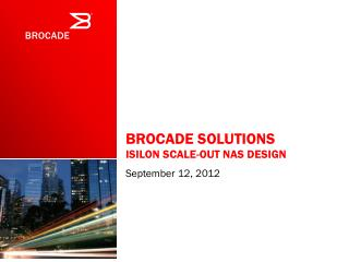 Brocade Solutions Isilon scale-out NAS Design