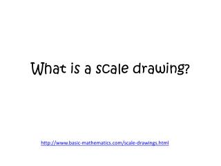 What is a scale drawing?