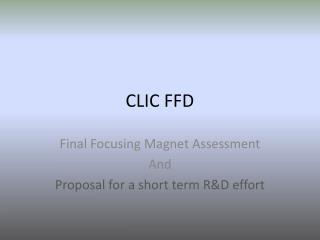 CLIC FFD