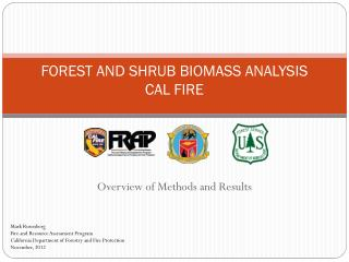 FOREST  AND SHRUB BIOMASS  ANALYSIS CAL FIRE