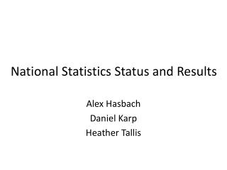 National Statistics Status and Results