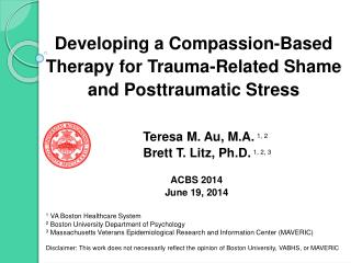 Developing a Compassion-Based Therapy for Trauma-Related Shame  and Posttraumatic Stress