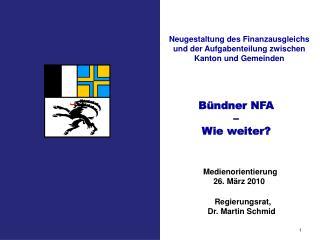 Bündner NFA  –  Wie weiter?